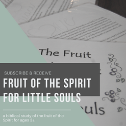 Fruit of the Spirit for Little Souls