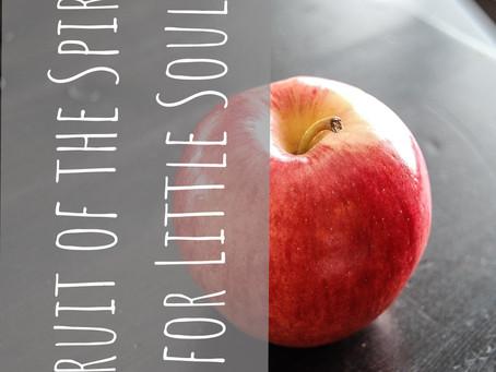 Fruit of the Spirit - a Preschool Approach