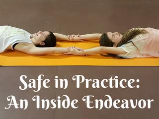 Safe in Practice: An Inside Endeavor