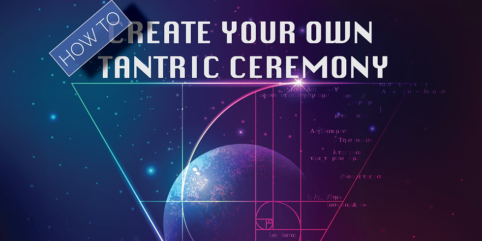 How to Create Your Own Tantric Ceremony