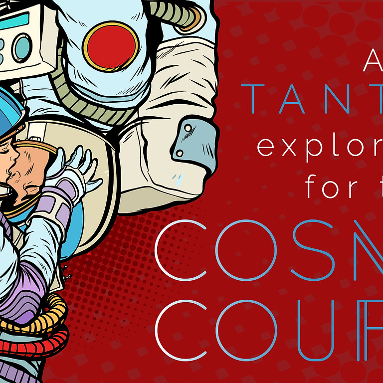 A Tantric Exploration for the Cosmic Couple - CALGARY