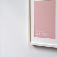ART PRINT: You know you can