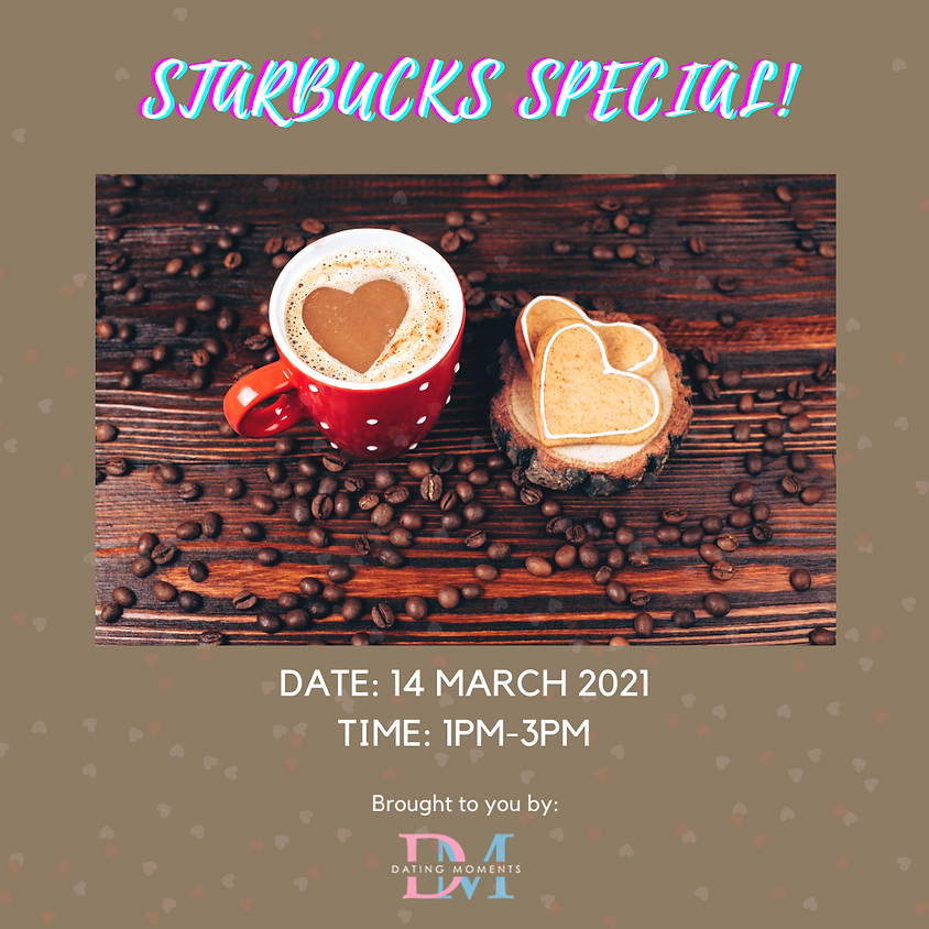 Starbucks Special! (CALLING OUT LADIES) (online)