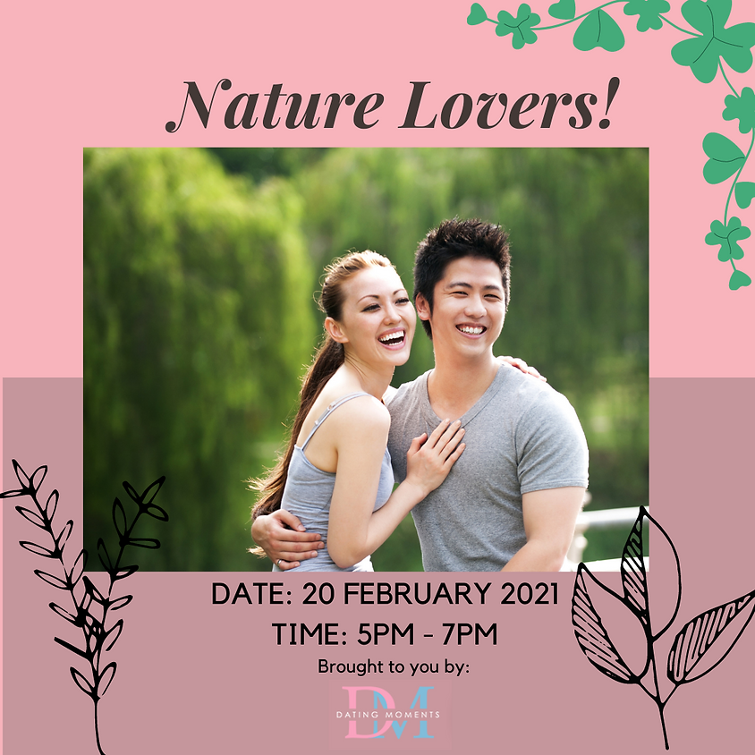Nature Lovers!