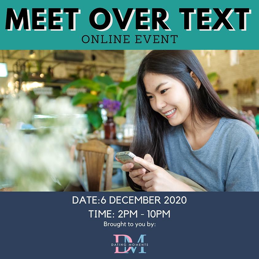 Meet Over Text (Online)