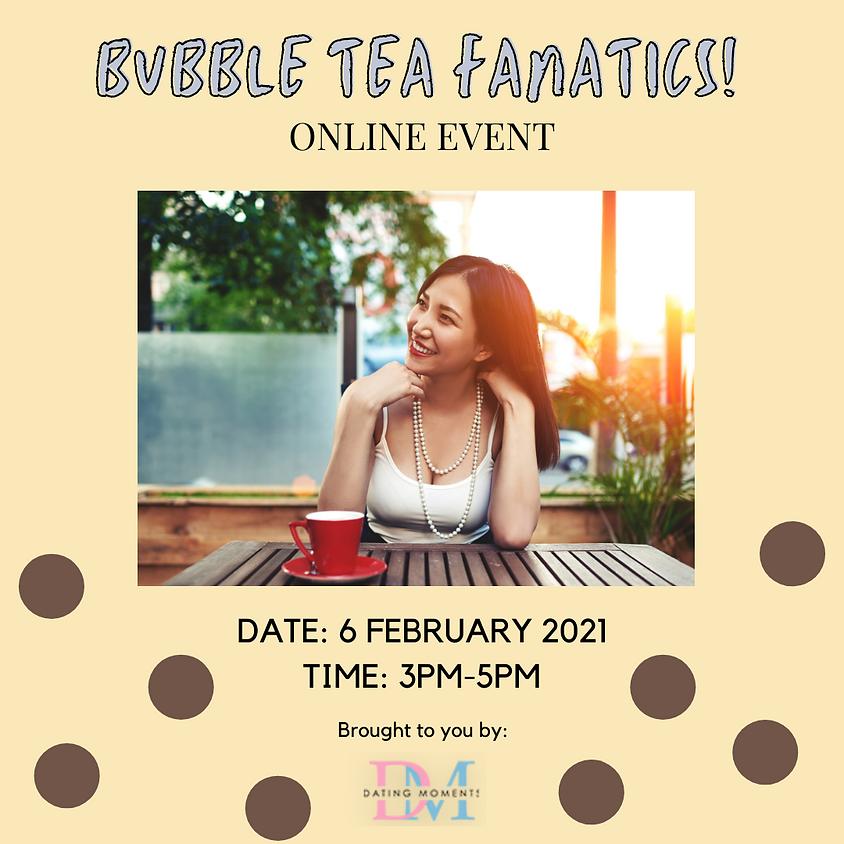 Bubble Tea Fanatics! (online)