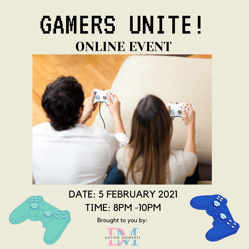 [SOLD OUT] Gamers Unite! (online)