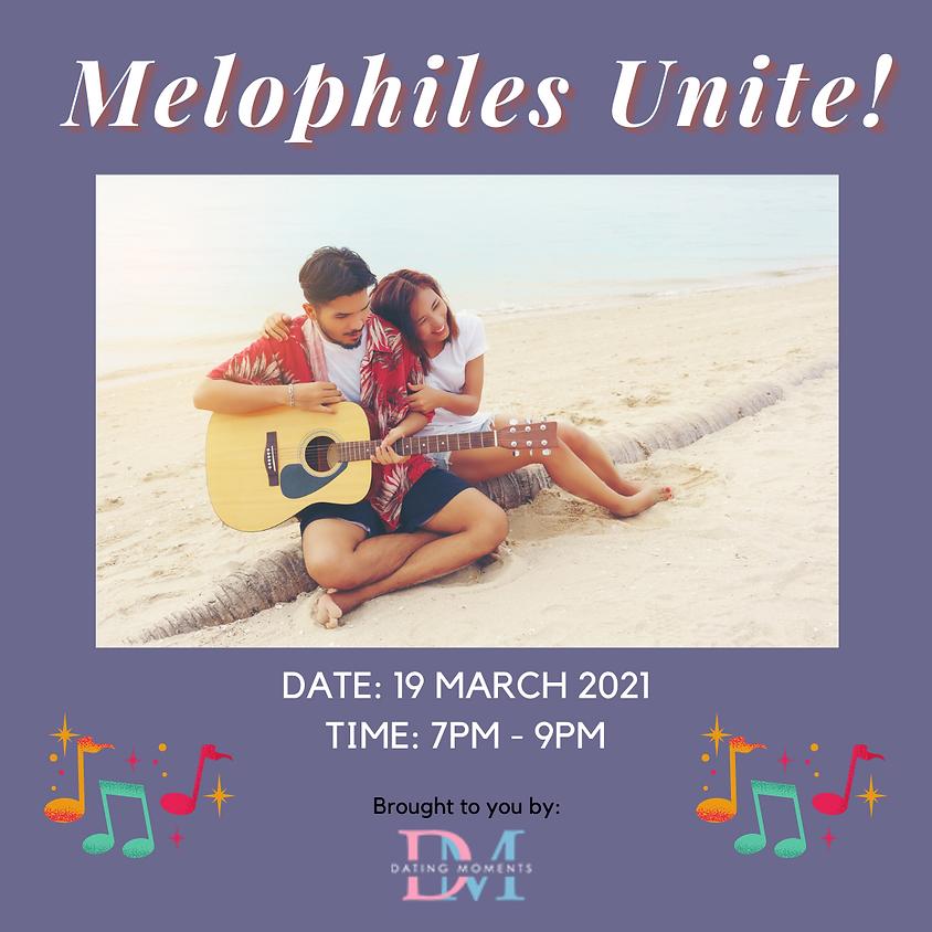 Melophiles Unite! (online)