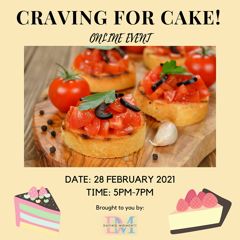 Craving for Cake! (online)