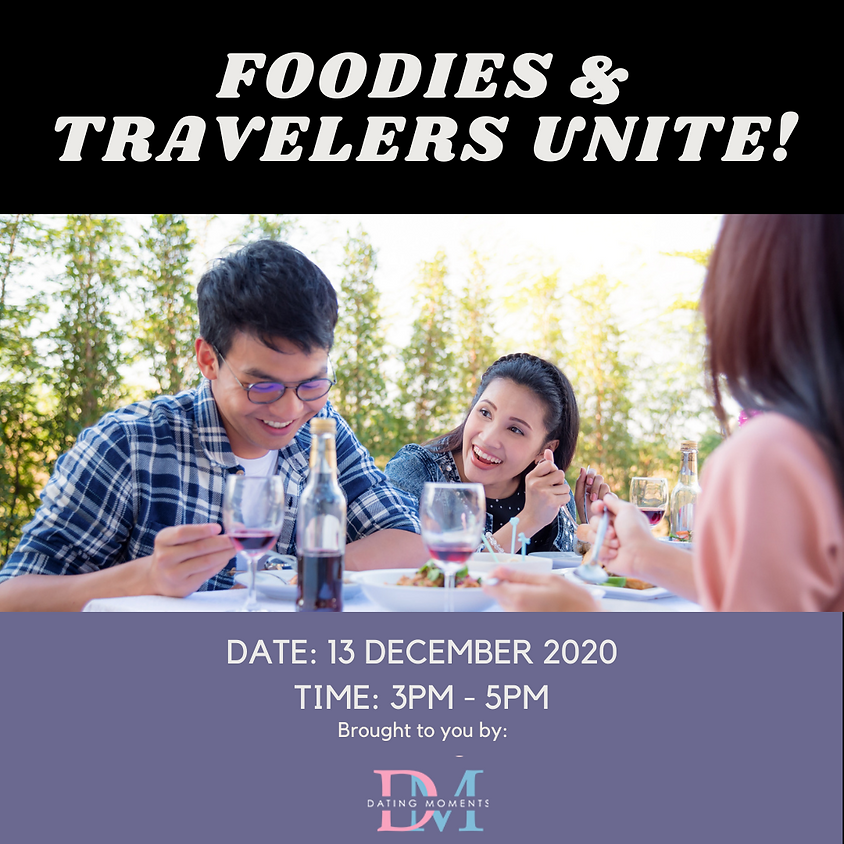 SOLD OUT! Foodies and Travel Lovers Unite (Online)