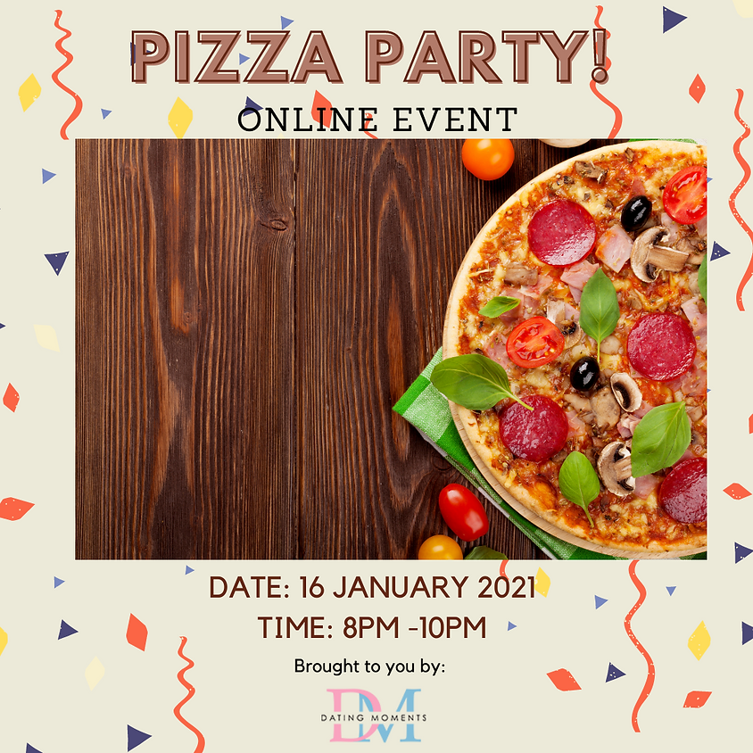 [SOLD OUT] Pizza Party! (online)