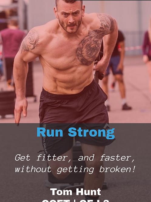 Run Strong: Volume 1 - Run 5km