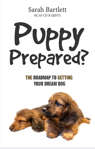 Puppy Prepared? Signed Paperback