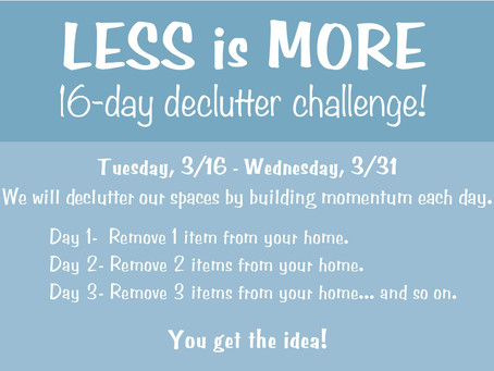The 16-Day Declutter Challenge:                Why NOW is the best time to declutter