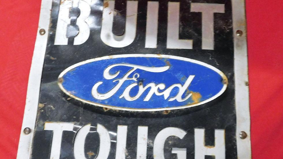 Built Ford Tough Large Sign