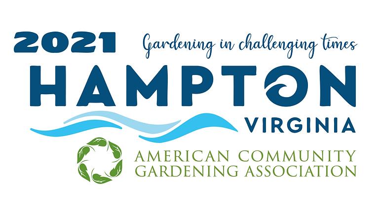 2021 American Community Gardening Association Conference