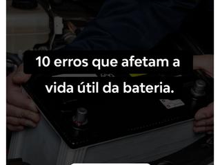 10 erros que afetam a vida útil da bateria.