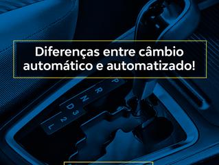 Diferenças entre câmbio automático e automatizado.