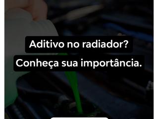 Aditivo no radiador? Conheça a sua importância