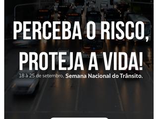 Semana Nacional de Trânsito começa hoje em todo o país!