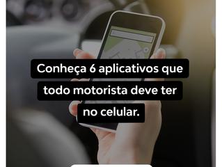 Conheça 6 aplicativos que todo motorista deve ter no celular.
