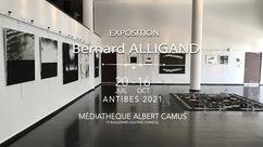 Exposition Bernard ALLIGAND. Médiathèque Albert Camus, Antibes. 2021