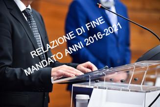 RELAZIONE DI FINE MANDATO - ANNI 2016-2021