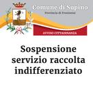 AVVISO CITTADINANZA: Sospensione servizio raccolta indifferenziato #Supino