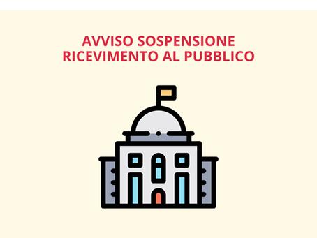 AVVISO SOSPENSIONE RICEVIMENTO AL PUBBLICO