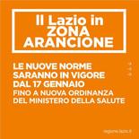 ll Lazio in ZONA ARANCIONEL e nuove norme saranno in vigore dal 17 gennaio.