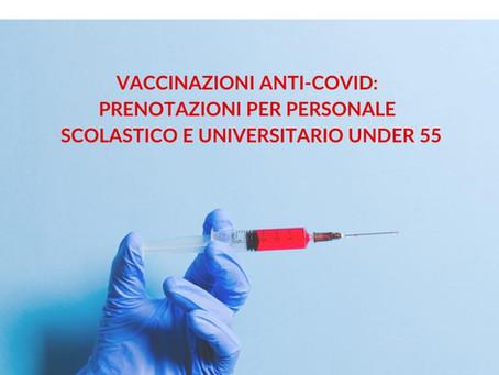 Vaccinazioni Anti-covid: al via prenotazioni per personale scolastico e universitario under 55.