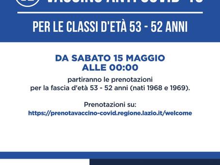 Da sabato 15 maggio alle 00:00 partiranno le prenotazioni per la fascia d'età 53 - 52 anni.