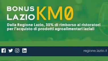 """BONUS REGIONE LAZIO """"KM0"""",  PER LA RISTORAZIONE A DISPOSIZIONE 10 MILIONI DI EURO."""