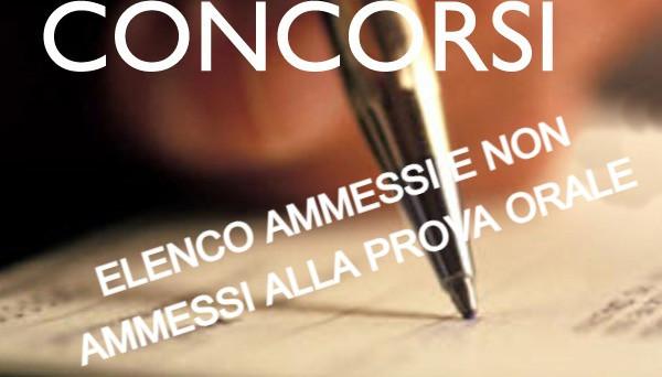PUBBLICATO L'ELENCO AMMESSI E NON AMMESSI ALLA PROVA ORALE