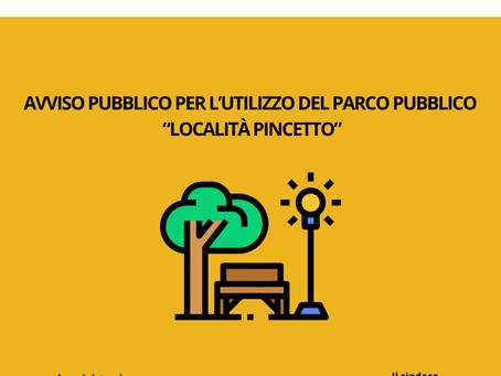 """AVVISO PUBBLICO PER L'UTILIZZO DEL PARCO PUBBLICO """"Località PINCETTO"""" - PROROGA SCADENZA DOMANDE"""