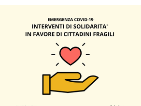 INTERVENTI DI SOLIDARIETA' IN FAVORE DI CITTADINI FRAGILI IN CONSEGUENZA DELL'EMERGENZA COVID-19