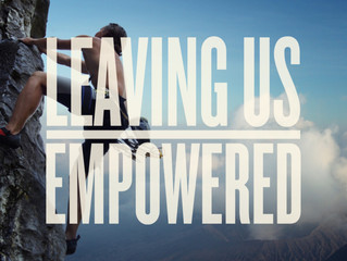 Leaving Us Empowered