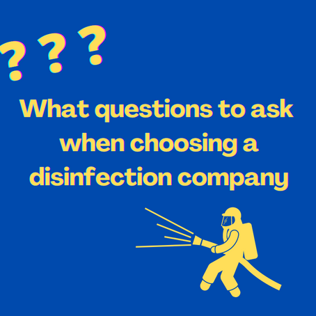 What Questions to Ask when Choosing a Disinfection Company