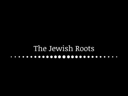 The Jewish Roots