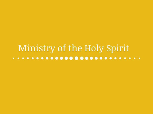Ministry of the Holy Spirit