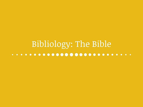 Bibliology: The Bible