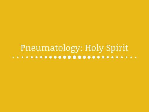Pneumatology: Holy Spirit