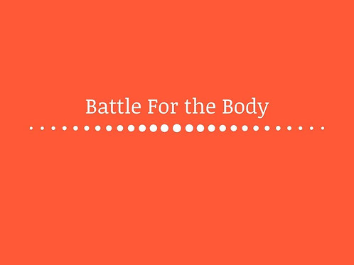 Battle for the Body