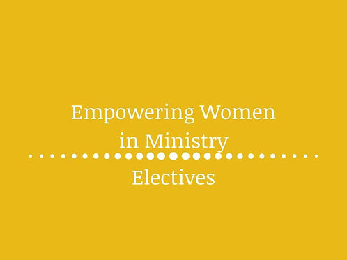 Empowering Women in the Ministry
