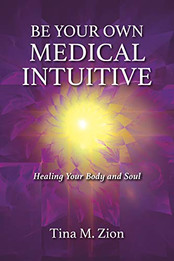Be Your Own Medical Intuitive.jpg