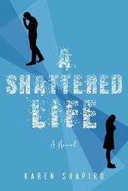 A Shattered Life.jpeg