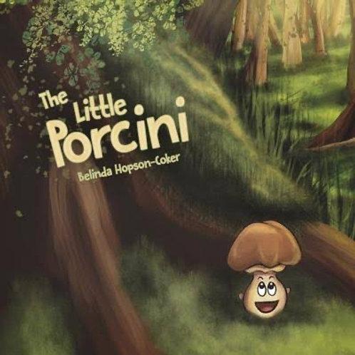 The Little Porcini- Book Written by Belinda Hopson-Coker