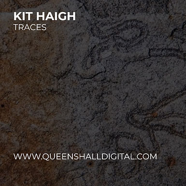 Queen's Hall Digital - Kit Haigh