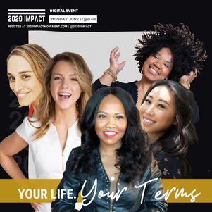 [WATCH NOW] 2020 IMPACT: YOUR LIFE, YOUR TERMS. LET'S TALK ABOUT RACE & COURAGEOUSLY SHOW UP