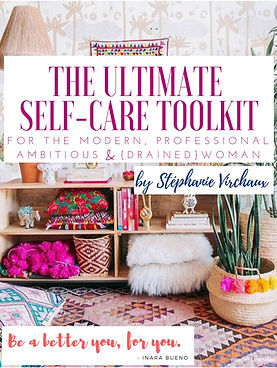 The Ultimate Self-Care Toolkit by Stepha